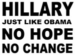 Hillary Just Like Obama