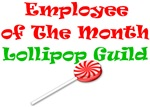 Employee of the month Lollipop Guild