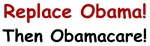 Replace Obama Then Obamacare