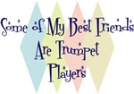 Some of My Best Friends Are Trumpet Players