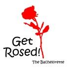 Get Rosed!