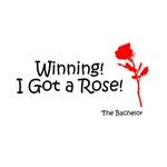 Winning! I Got A Rose!