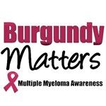 Myeloma Burgundy Matters T-Shirts & Gifts