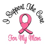 I Support The Cure For My Mom T-Shirts