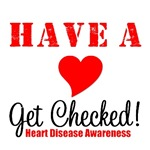 Have A Heart Get Checked T-Shirts & Gifts