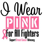 I Wear Pink For All Fighters Shirts & Gifts