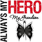 Melanoma Always My Hero My Grandson T-Shirts