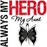 Melanoma Always My Hero My Aunt T-Shirts