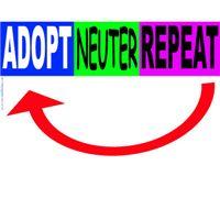 Adopt,Neuter,Repeat slogan
