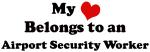 Heart Belongs: Airport Security Worker