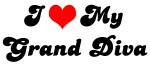 I Love My Grand Diva