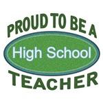 Proud High School Teacher