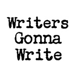 Writers Gonna Write