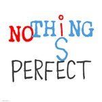 OYOOS Nothing Is Perfect