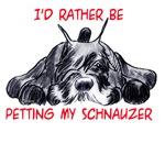 I'd rather be petting my schnauzerschnauzer