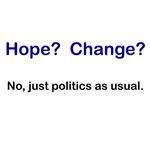 Hope? Change? No, just politics as usual.