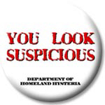 YOU LOOK SUSPICIOUS