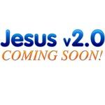 Jesus v2.0