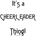 It's a Cheerleader Thing!