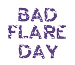 Bad Flare Day