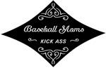 Baseball Moms Kick Ass