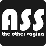 Ass the Other Vagina T Shirt