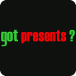Got Presents? T-Shirt