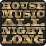 House Music All Night Long T-Shirt
