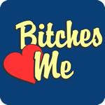 Bitches Love Me T Shirt