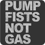 Pump Fists Not Gas T-Shirt