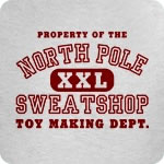 Property of the North Pole Sweatshop