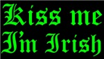 KISS ME I'M IRISH II: JOIN, OR DIE­™