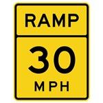 Ramp 30 MPH Sign