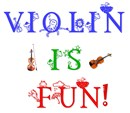VIOLIN IS FUN!!!