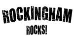 Rockingham Rocks!