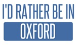 I'd rather be in Oxford