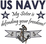 NAVY My Sister is defending your Freedom!