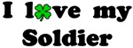 I Love My Soldier - With lucky clover