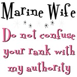 Marines Do not confuse your rank with my authority