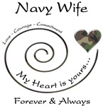 Navy Wife - Love Courage Commitment
