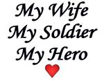 My Wife, My Soldier, My Hero