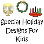 Special Holiday Designs For Kids