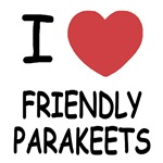 I heart friendly parakeets