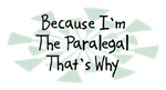 Because I'm The Paralegal