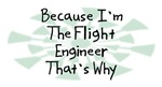 Because I'm The Flight Engineer