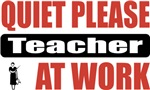 Quiet Please Teacher At Work