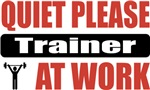 Quiet Please Trainer At Work