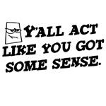 Act With Sense