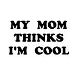 Mom Thinks Cool