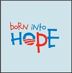 Born Into Hope - Obama Baby